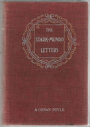 Stark Munro Letters; Being a Series of Twelve Letters Written by J. Stark Munro, M. B., to His...
