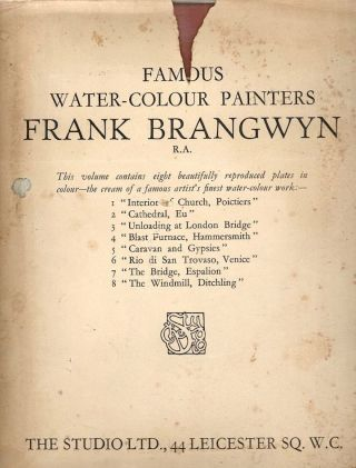 Famous Water-Colour Painters. Frank Brangwyn