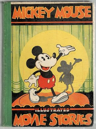 Mickey Mouse; Movie Stories. Walt Disney