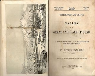Exploration and Survey of the Valley of the Great Salt Lake of Utah; Including a Reconnoissance of a New Route Through the Rocky Mountains