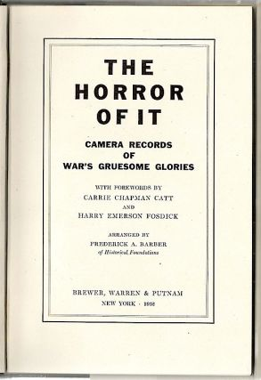 Horror of It; Camera Records of War's Gruesome Glories