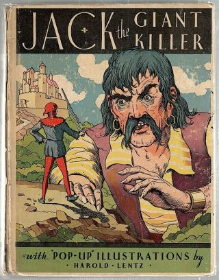 Jack the Giant Killer; Including Jack and the Beanstalk, Little Red Ridinghood, Sleeping Beauty. Harold Lentz.
