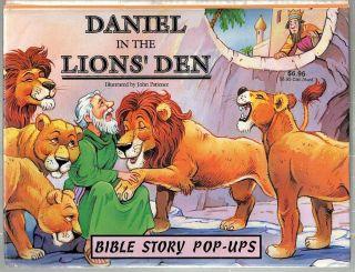 Daniel in the Lions' Den; Bible Story Pop-Ups. John Patience.