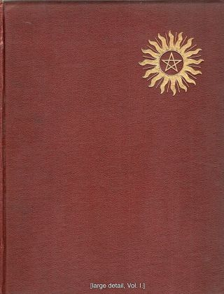 Hermetic and Alchemical Writings; Of Aureolus Philippus Theophrastus Bombast Called Paracelsus...