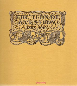 Turn of the Century; 1885-1910. Peter A. Wick, introduction.