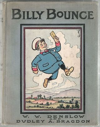 Billy Bounce. W. W. Denslow, Dudley A. Bragdon