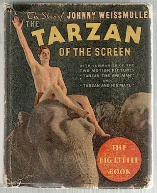 Tarzan of the Screen; The Story of Johnny Weissmuller. Edgar Rice Burroughs