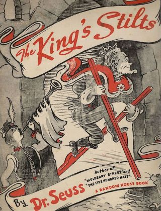 King's Stilts. Dr. Seuss, Theodore Geisel.