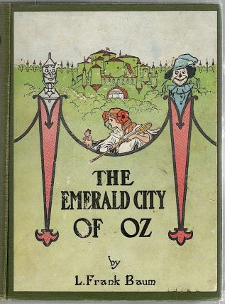 Emerald City of Oz. L. Frank Baum