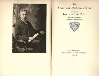 Letters of Ambroise Bierce; With a Memoir by George Sterling