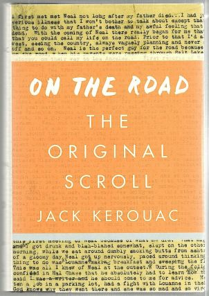 On the Road; The Original Scroll. Jack Kerouac