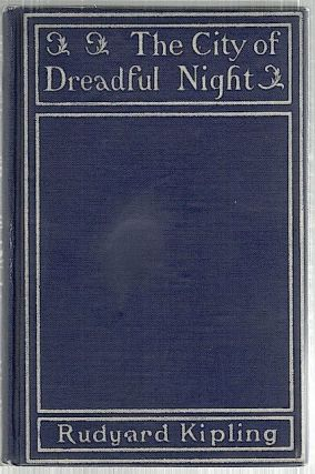 City of the Dreadful Night. Rudyard Kipling