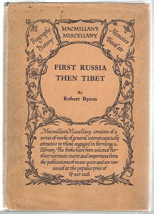 First Russia Then Tibet. Robert Byron