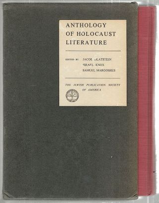Anthology of Holocaust Literature. Jacob Glatstein, Israel Knox, Samuel Margoshes