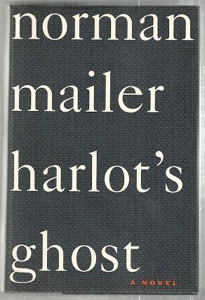 Harlot's Ghost. Norman Mailer