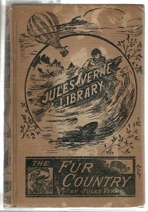 Fur Country. Jules Verne