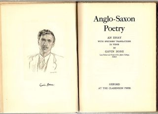 Anglo-Saxon Poetry; An Essay with Specimen Translations in Verse. Gavin Bone