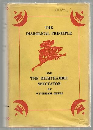 Diabolical Principle and the Dithyrambic Spectator. Wyndham Lewis