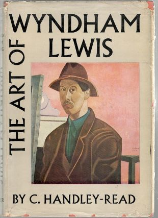 Art of Wyndham Lewis; With an Essay on Detail in the Artist's Style, a Chronological Outline and...