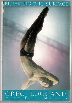 Breaking the Surface. Greg Louganis, Eric Marcus