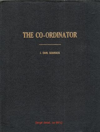 Co-Ordinator; inner Watch. J. Earl Schrack