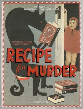 Recipe for Murder. Estérelle Payany.