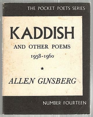 Kaddish; And Other Poems, 1958-1960. Allen Ginsberg.