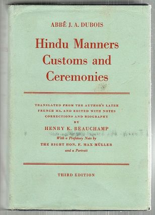 Hindu Manners, Customs and Ceremonies. Abbé J. A. Dubois