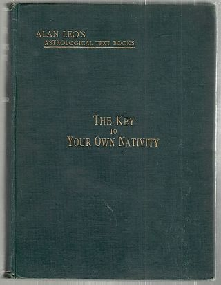 Key to Your Own Nativity; Analytical Readings of Every Position in a Nativity, Based on...