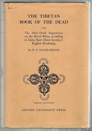 Tibetan Book of the Dead; The After-Death Experiences on the Bardo Plane, according to Lama Kazi...