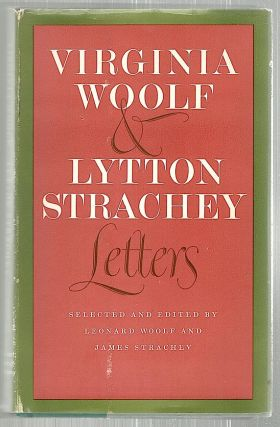 Virginia Woolf & Lytton Strachey Letters. Leonard Woolf, James Strachey