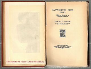 Hawthorne's First Diary; With an Account of its Discovery and Loss