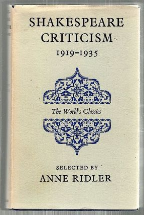 Shakespeare Criticism; 1919-1935. Anne Ridler.