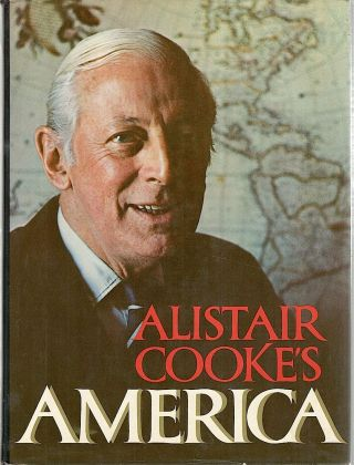 Alistair Cooke's America. Alistair Cooke