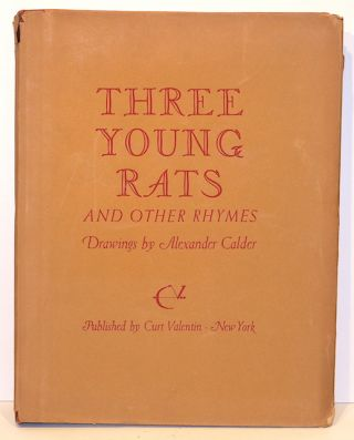 Three Young Rats; And Other Rhymes. Alexander Calder.