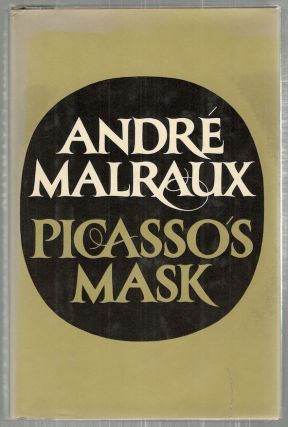 Picasso's Mask. André Malraux.