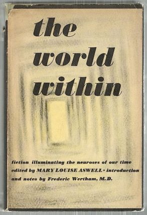 World Within; Fiction Illuminating Neurosis of Our Time. Mary Louise Aswell