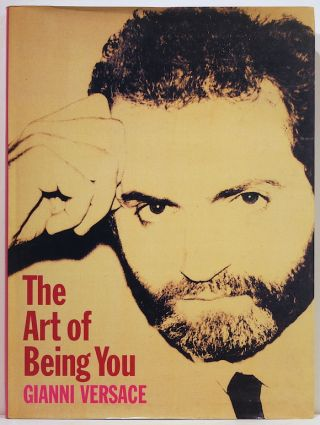 Art of Being You. Gianni Versace