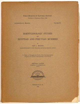 Roentgenologic Studies of Egyptian and Peruvian Mummies. Roy L. Moodie