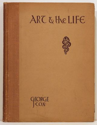 "Art and ""The Life""; A Book on the Human Figure, Its Drawing and Design. George J. Cox"