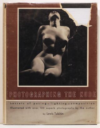 Photographing the Nude. Lewis Tulchin