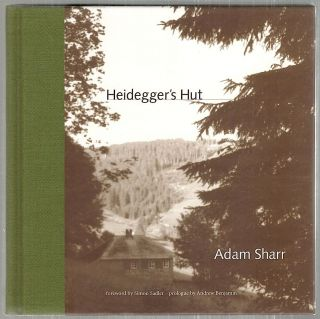 Heidegger's Hut. Adam Sharr