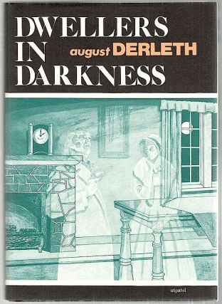 Dwellers in Darkness. August Derleth.