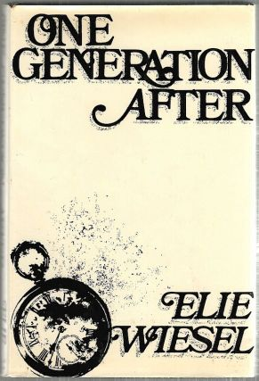 One Generation After. Elie Wiesel