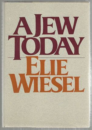 Jew Today. Elie Wiesel