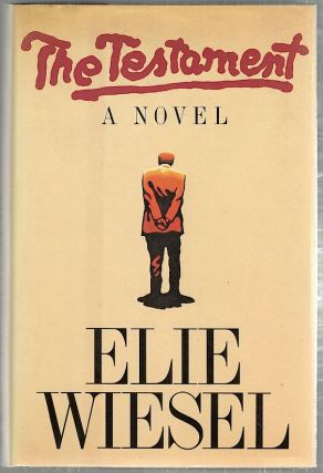 Testament; A Novel. Elie Wiesel
