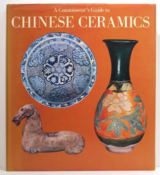 Connoisseur's Guide to Chinese Ceramics. Cécile Beurdeley, Michel