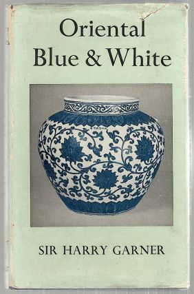 Oriental Blue and White. Sir Harry Garner