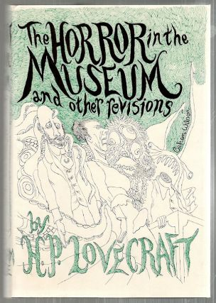 Horror in the Museum and Other Revisions. H. P. Lovecraft.