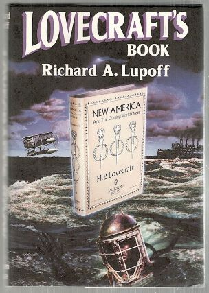 Lovecraft's Book. Richard A. Lupoff, compiled.